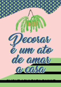 poster-decorar-e-um-ato-de-amar-a-casa