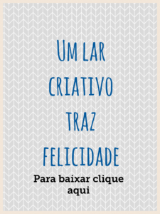 poster-um-lar-criativo-traz-felicidade